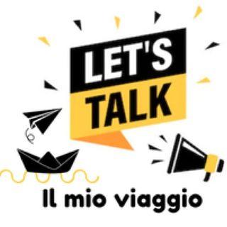 Let's Talk - Il mio viaggio - Nicola