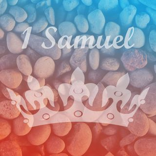 Audio Only - God Has Called You! - 1 Samuel 9-11