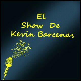 Episodio 1 - El show de Kevin Barcenas - Lo Mejor En Musica