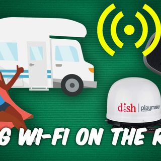 ATG 50: Internet on the Road - What's the Best WiFi for an RV?