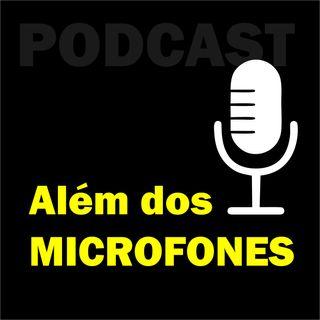 Além dos Microfones