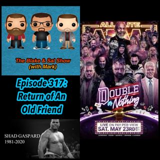 Episode 317: Return of An Old Friend (Special Guest: Kurt Hoffman, featuring the AEW Cody Media Call)