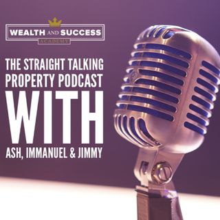 The Straight Talking Property Podcast E1