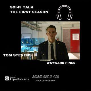 Tom Stevens On Wayward Pines