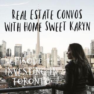 Episode 1: Investing in Toronto Real Estate
