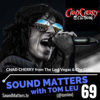 069: Chad Cherry from The Last Vegas #2