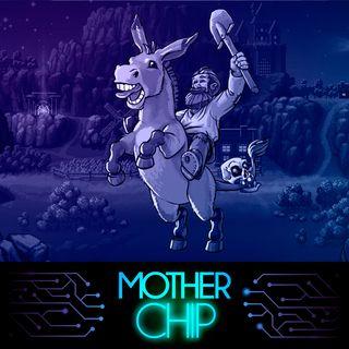 MotherChip 239 - Lidando com os vivos e com os mortos
