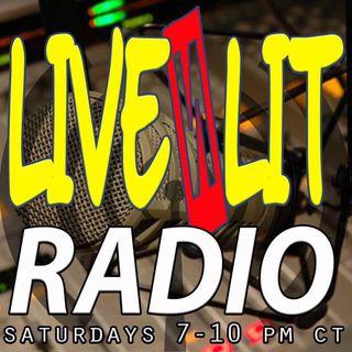 Live N Lit Radio 10-7-17