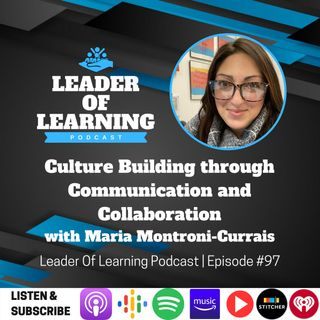 Culture Building through Communication and Collaboration with Maria Montroni-Currais