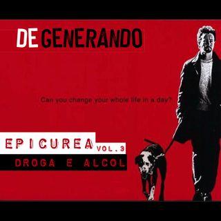 Epicurea Vol.3 - Alcol e Droga