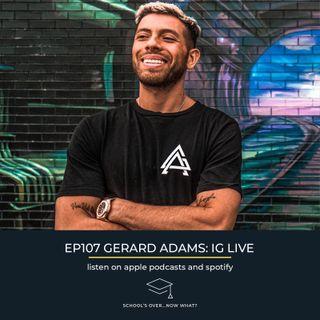 Ep.107 Gerard Adams: Level Up