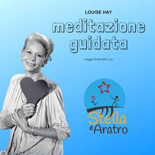 Louise Hay, Meditazione guidata