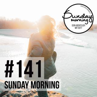DARE | Im Licht leben - Sunday Morning #141