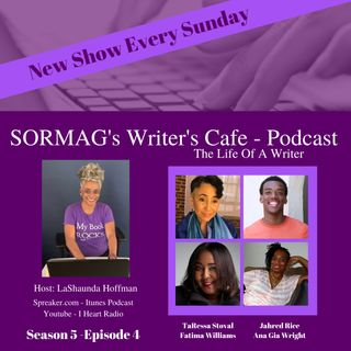 SORMAG's Writer's Cafe - Season 5 Episode 4