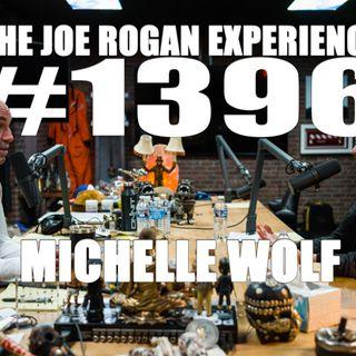 #1396 - Michelle Wolf