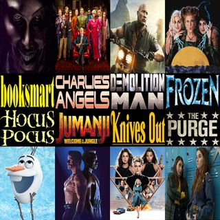 Week 158: (Charlie's Angels (2019), Knives Out (2019), Booksmart (2019), Jumanji: Welcome to the Jungle (2017), Frozen (2013), The Purge (20