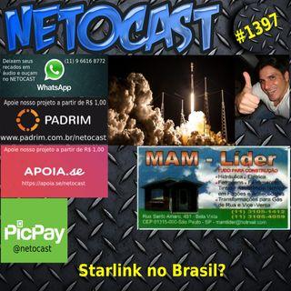 NETOCAST 1397 DE 18/02/2021 - Starlink de Elon Musk no Brasil