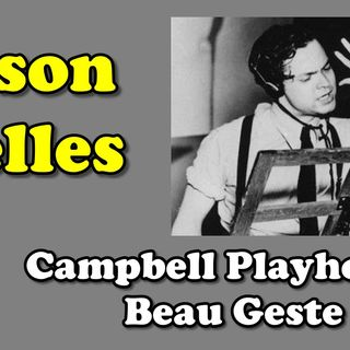 Orson Welles, Beau Geste 1939 Ep. 6 | Good Old Radio #orsonwelles #ClassicRadio
