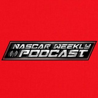NASCAR Weekly Podcast Season 3 Finale