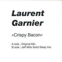 Laurent Garnier - Crispy Bacon (Jeff Mills Solid Sleep Mix)
