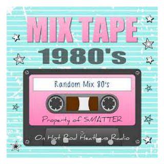 Smatter's 80's Mix Tape