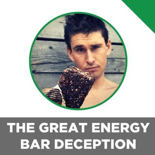 The Great Energy Bar Deception: Ben Greenfield Gets Put In The Hotseat & Pulls Back The Curtains On The Packaged Foods Industry.