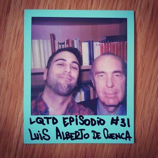 #31: Luis Alberto de Cuenca - Poeta y Peter Pan