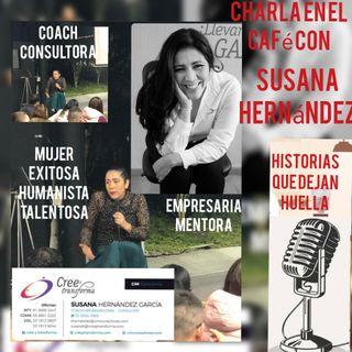 Charla en el Café con Susana Hernández. Coach, Administradora, Mentora y más