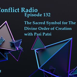 Episode 132  The Sacred Symbol for The Divine Order of Creation with Pari Patri