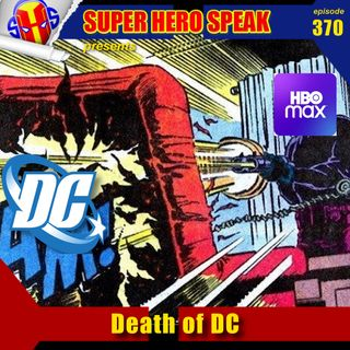 #370: Death of DC