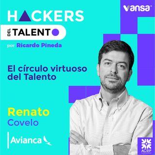 009. El círculo virtuoso del Talento - Renato Covelo (Avianca) - Lado B