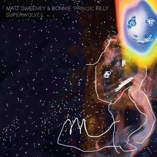 Matt Sweeney Bonnie 'Prince' Billy: Superwolves and more folkish songs