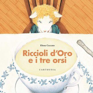 """Elena Ceccato """"Riccioli d'Oro e i tre orsi"""""""