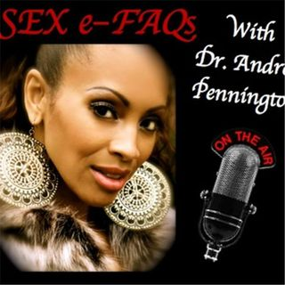 Q&A about Sex & Relationships with Dr. Andrea Pennington & guests