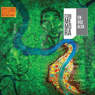 Conmemora en Voz Alta - Lo que los ríos callan