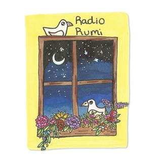 Radio Rumi Program 13: If you are Enchanted, the Moon will Visit You