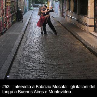 #53 - Gli Italiani del tango tra Buenos Aires e Montevideo
