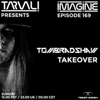 Tarvali - Imagine #169 Tom Bradshaw Takeover