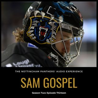 Sam Gospel | Season Two: Episode Thirteen