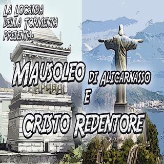 Podcast Storia - Cristo Redentore - Mausoleo di Alicarnasso