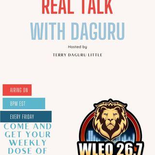 Real Talk With DaGuru