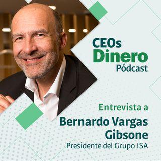 """""""El único liderazgo transformador es el que entiende a los otros como pares"""": Bernardo Vargas Gibsone, presidente de ISA"""