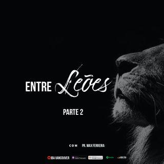 Entre Leões II