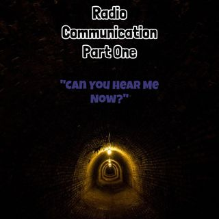 Radio Communication: Part One