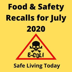 Food and Product Safety Recalls for July 2020