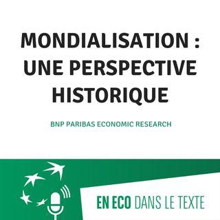 #01 - Mondialisation : une perspective historique