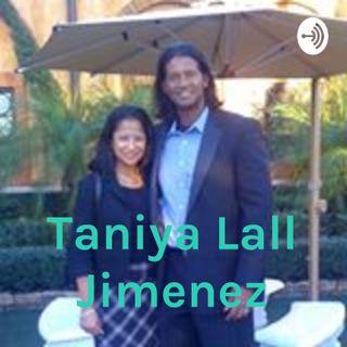 Taniya Lall Jimenez BLOG