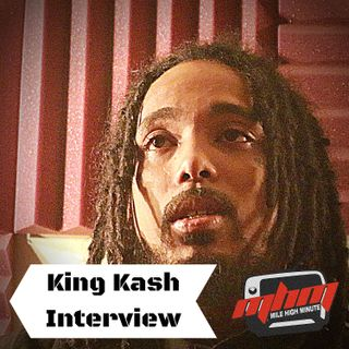 King Kash Interview Talks Work with King Iso & Connections with Tech N9ne - Mile High Minute