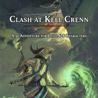 #004 - Clash at Kell Crenn (Recensione)