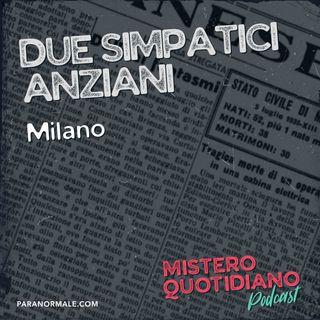 Due simpatici anziani, Milano